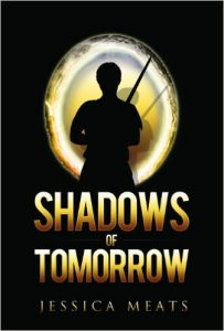 Shadows of Tomorrow by Jessica Meats