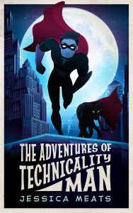 The Adventures of Technicality Man cover
