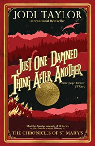 Book cover Just One Damned Thing After Another by Jodi Taylor